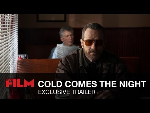 Cold Comes The Night Trailer