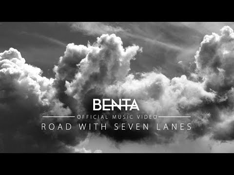 Benta - Road with Seven Lanes (Official Music Video)