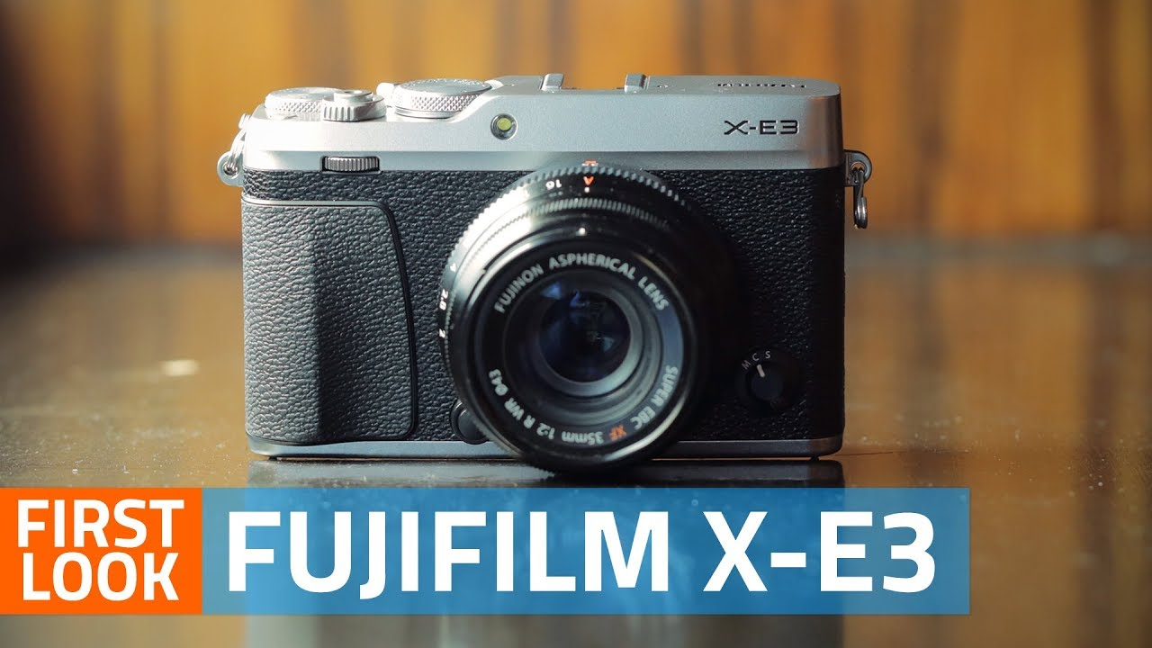 Fujifilm X-E3 Mirrorless Camera First Look | Price, Specs, Features and More