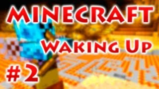 Waking Up - Серия 2 -