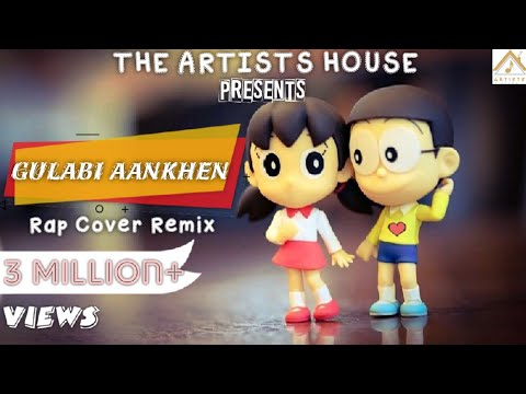 Gulabi Aankhen REMIX Version With RAP Feat. Nobita & Shizuka😍😘| Gulabi 2.0 | D Cool Production