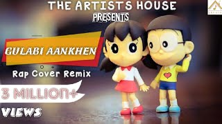 Gulabi Aankhen REMIX Version With RAP Feat. Nobita & Shizuka😍😘| Gulabi 2.0 | Indie Music Station
