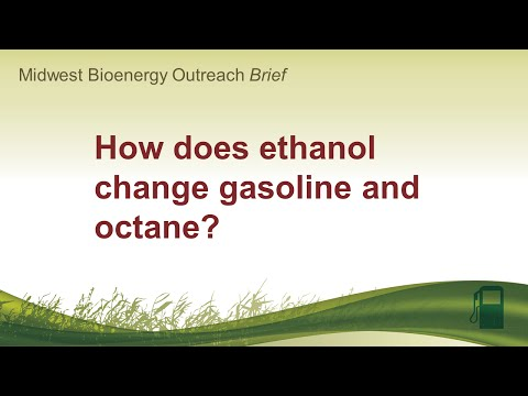 How does ethanol change gasoline and octane?