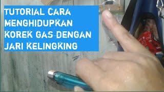 Download lagu TIPS CARA MENGHIDUP KAN KOREK GAS DENGAN JARI KELINGKING