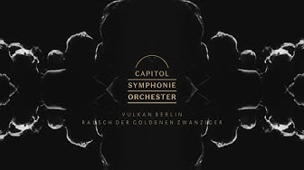 Capitol Symphonie Orchester | Vulkan Berlin