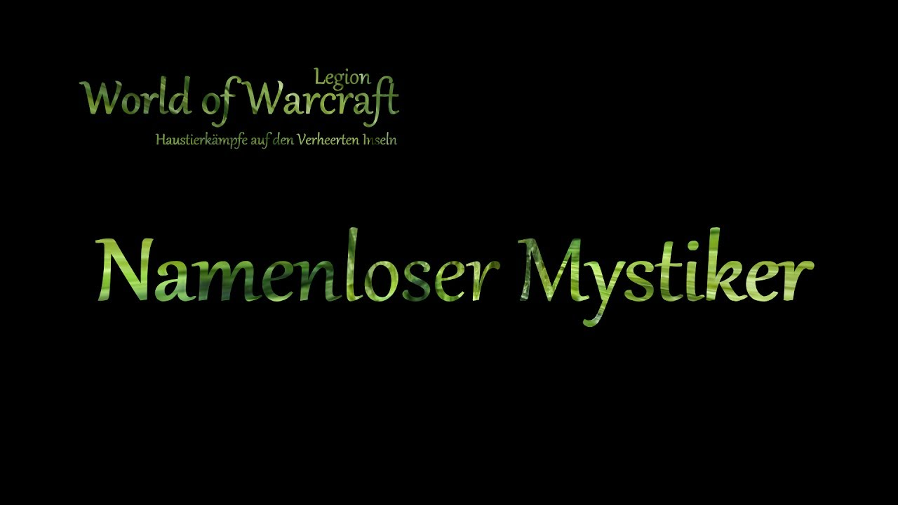 Wow Namenloser Mystiker