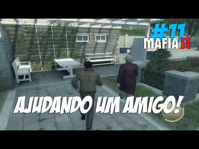 Mafia 2 #11 - Ajudando um Amigo