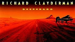 Richard Clayderman – Desperado (Complete Edition)