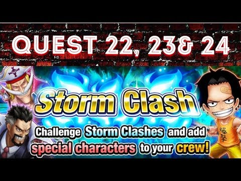 [OPTS] Storm Clash Quest 22, 23 and 24 - One Piece Thousand Storm