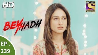 Video Beyhadh - बेहद - Ep 239 - 8th September, 2017 download MP3, 3GP, MP4, WEBM, AVI, FLV September 2019