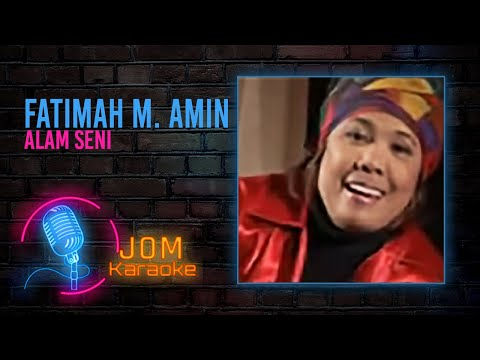 Fatimah M.Amin - Alam Seni
