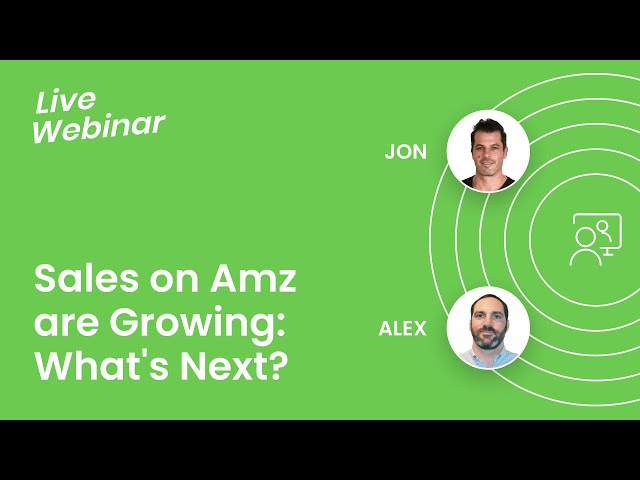 Your Product Sales on Amazon are Growing: What's Next? LIVE WEBINAR feat. Payability