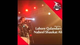 Mast Qalandar - Lahore Qalandar by Nabeel Shaukat Ali - Official Song 2016 - PSL