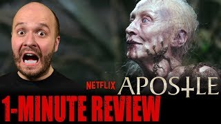 APOSTLE (2018) - Netflix Original Movie - One Minute Movie Review