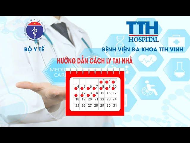 Bệnh Viện Đa Khoa TTH Vinh Hướng Dẫn Cách Ly Tại Nhà