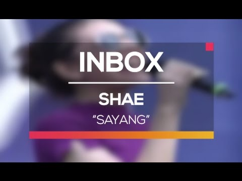 Shae - Sayang (Live on Inbox)