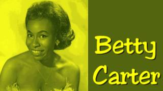 Betty Carter - Cocktails For Two (1961)