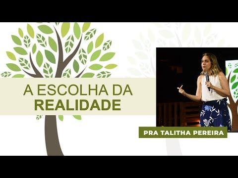 ESCOLHA DA REALIDADE - PRA. TALITHA PEREIRA - IGREJA DO AMOR