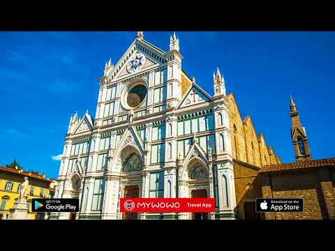 Santa Croce – Exterior – Florence – Audio Guide – MyWoWo Travel App