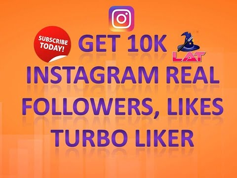 Get 10k Instagram Real Followers and Likes Turbo Liker 2017