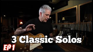 3 Classic Guitar Solos You SHOULD Know