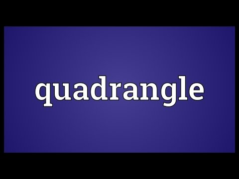 Quadrangle Meaning