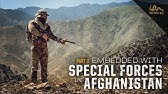 Embedded With Special Forces in AfghanistanPart 2