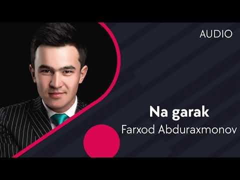 Farxod Abduraxmonov - Na Garak