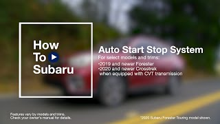 homepage tile video photo for How to Use Your Subaru Vehicle's Auto Start-Stop Feature