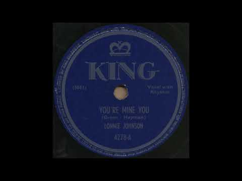 YOU'RE MINE NOW / LONNIE JOHNSON [KING 4278-A]