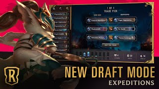 Expeditions Explained | New Draft Mode Overview Trailer | Legends of Runeterra