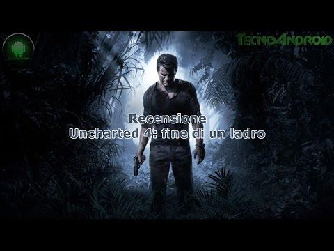 Recensione Uncharted 4: Fine di un ladro by Tecnoandroid
