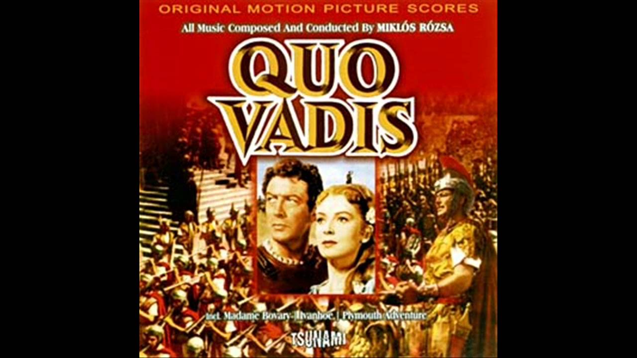 quo vadis soundtrack suite mikl243s r243zsa youtube