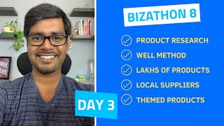 Bizathon 8  ·  Day 3  ·  Product Research & Suppliers