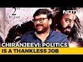 Don't Be In Politics: Chiranjeevi To Rajini & Kamal Haasan
