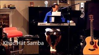 Khúc Hát Samba (Cover)