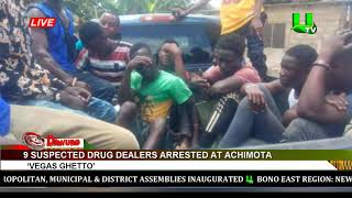 9 suspected drug dealers arrested at Achimota 'Vegas Ghetto'