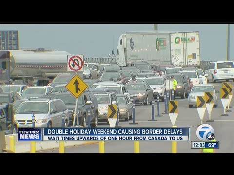 Double Holiday Weekend Increasing Border Crossing Wait Times