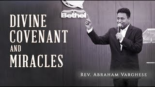 Rev. Abraham Varghese II Divine Covenant and Miracles II 11-08-2019