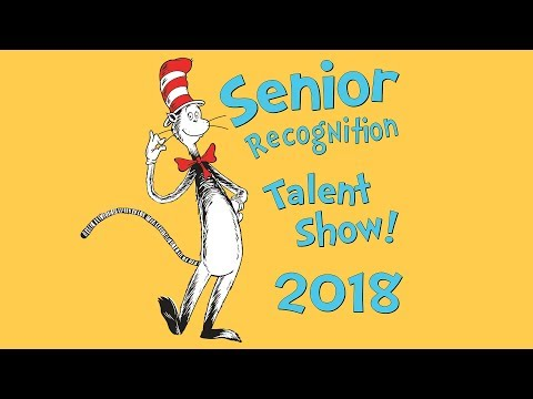 Senior Recognition Weekend 2018 - Talent Show
