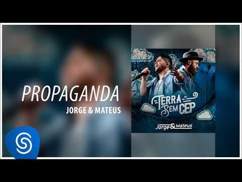 Jorge & Mateus - Propaganda [Terra Sem CEP] (Áudio Oficial)