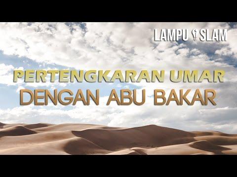 Ketika Umar Bertengkar dengan Abu Bakar