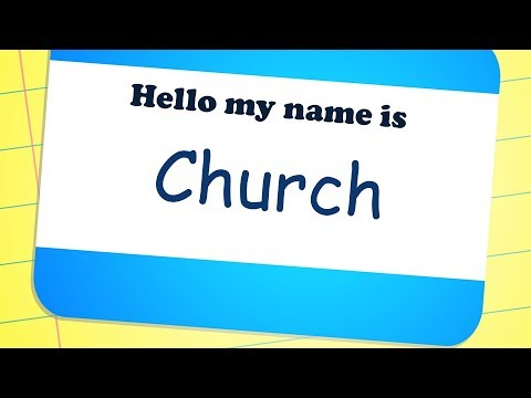 Hello My Name is Church, Part 1