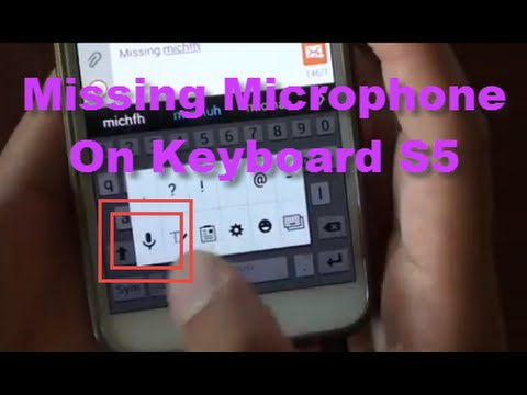 samsung galaxy s5 fix issue with missing microphone voice input