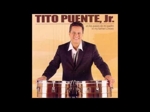 El Cayuco - Tito Puente Jr.
