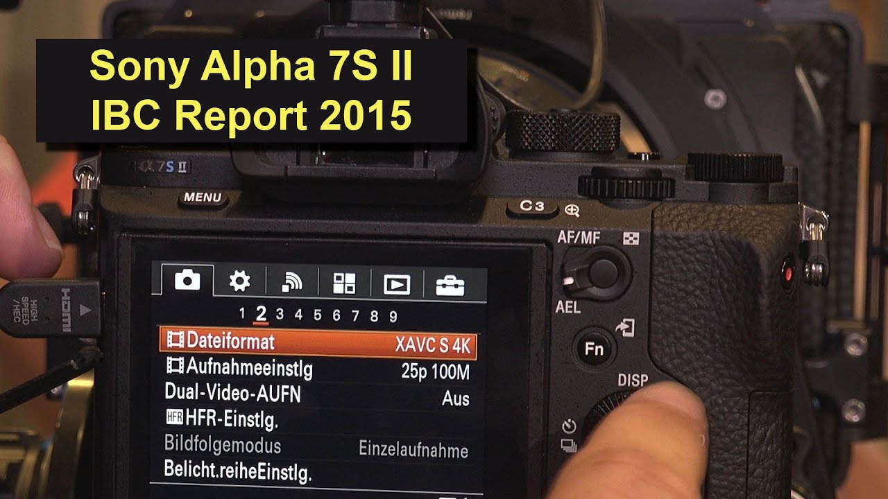 sony alpha 7s mark ii a7s mark 2 4k camcorder ibc report. Black Bedroom Furniture Sets. Home Design Ideas