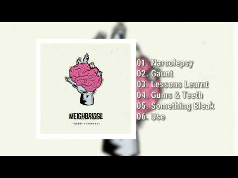 Weighbridge - Limbic Resonance (Full EP 2019) Mp3