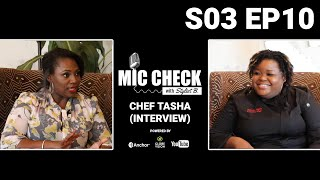 Mic Check with Stylist B. S03E10 - Chef Tasha (Interview)