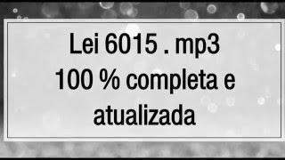 Lei 6015/73 em áudio mp3 2016 - Registro Público - Completa e Atualizada!!