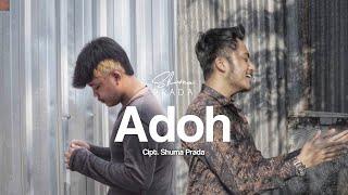 Shuma Prada - Adoh (Official Music Video)